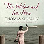 The Widow and her Hero | Thomas Keneally