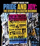 Pride And Joy: The Story Of Alligator Records [Blu-ray]