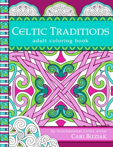 Celtic Traditions adult colouring book: 50 pages to color, -