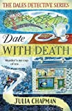 Date with Death (The Dales Detective Series)