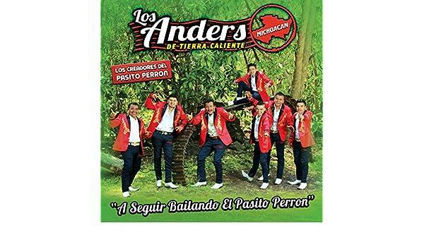 A Seguir Bailando el Pasito Perron by Los Anders on Amazon Music - Amazon.com