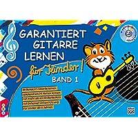 Garantiert Gitarre lernen für Kinder, Band 1 (Buch & CD)