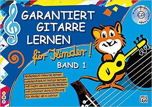 Garantiert Gitarre lernen für Kinder 1 Gitarrenschule Lehrbuch Roschauer CD
