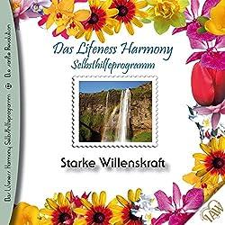 Starke Willenskraft (Lifeness Harmony)