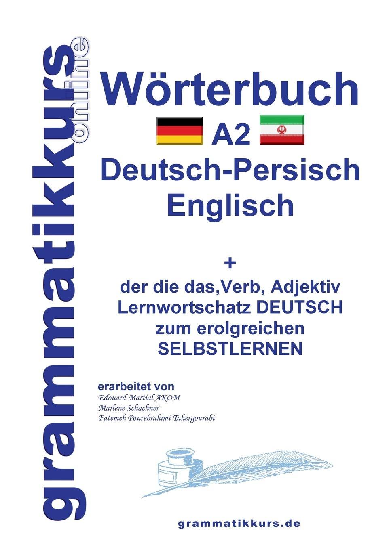Wörterbuch Deutsch   Persisch   Farsi   Englisch A20 ...