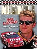 Dale Earnhardt Jr.: Junior Achievement: The Dale Earnhardt Jr. Story (NASCAR Wonder Boy Collector's Series)