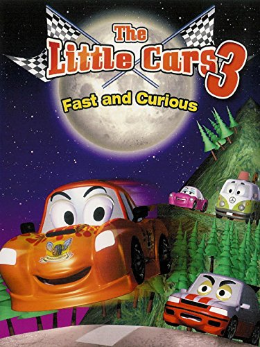 The Little Cars 3 - Fast and Curious
