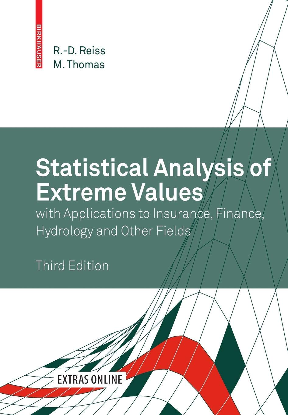 Statistical Analysis of Extreme Values: with Applications to