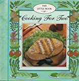 The Little Book of Cooking for Two - Book  of the Little Book of Cooking for ...