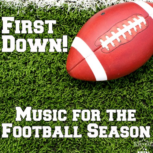 First Down!: Music for the Football Season