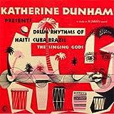 Katherine Dunham Presents Drum Rhythms Of Haiti, Cuba, Brazil