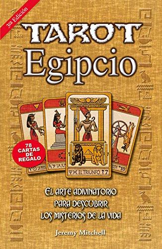 Tarot egipcio: El arte adivinatorio para descubrir los ...