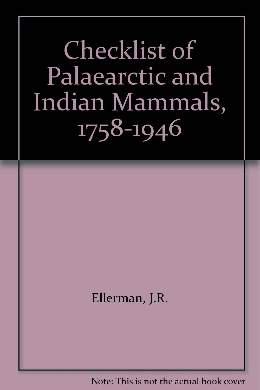 4435a6a3cbfd Checklist of Palaearctic and Indian Mammals