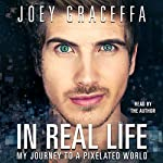 In Real Life | Joey Graceffa