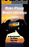 Make iPhone Movies Everyone Loves (English Edition)