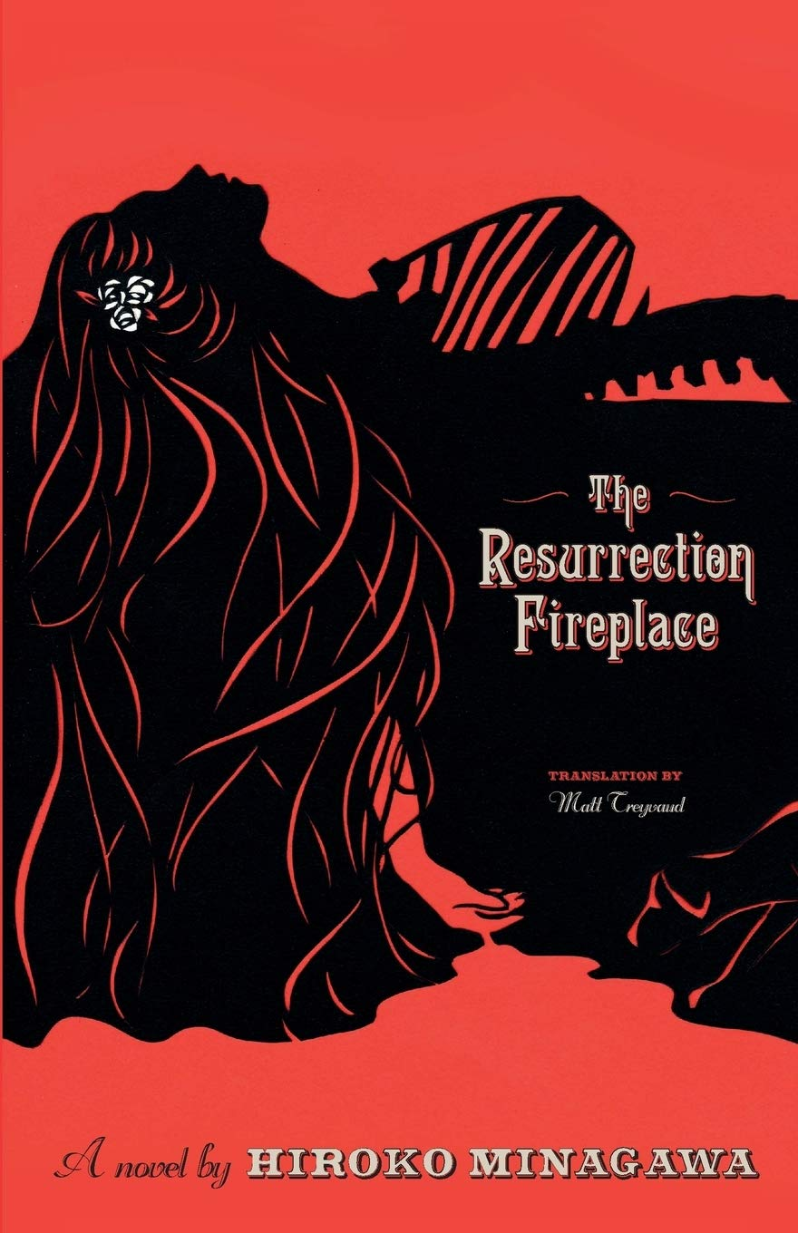 The Resurrection Fireplace: Minagawa, Hiroko, Treyvaud, Matt:  9781939326423: Amazon.com: Books