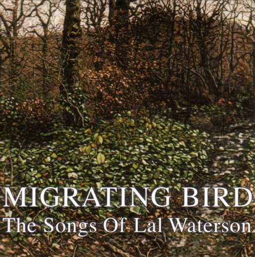 Migrating Bird: The Songs of Lal Waterson