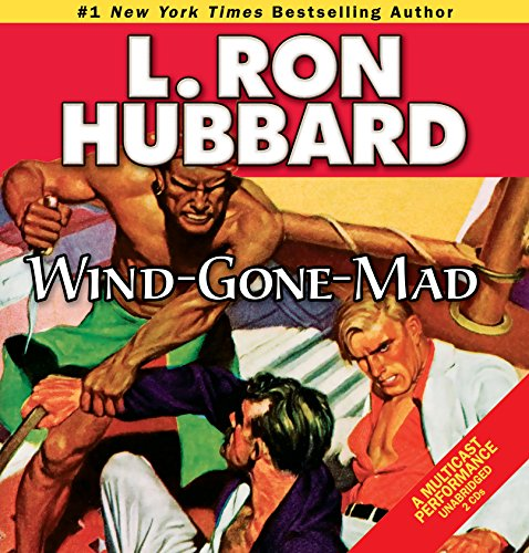 Wind-Gone-Mad (Stories from the Golden Age) (Military & War Short Stories Collection)