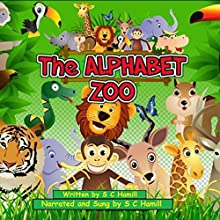 The Alphabet Zoo Audiobook by S C Hamill Narrated by Maria Tamayo, S C Hamill
