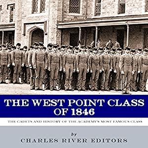 The West Point Class of 1846 Audiobook