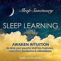 Awaken Intuition - Develop Your Psychic Abilities