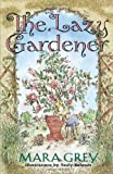 The Lazy Gardener, Mara Grey, 0028622170