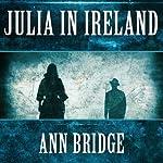 Julia in Ireland | Ann Bridge