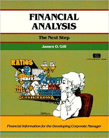 Book Financial Analysis: The Next Step (50 Minute Series) by James O. Gill (1995-02-09)