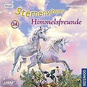 Himmelsfreunde (Sternenschweif 34)   Linda Chapman