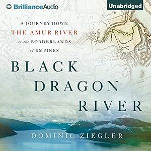 Black Dragon River Audiobook