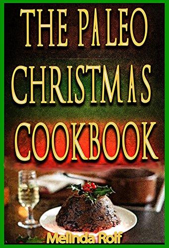 Dark Fruitcake Recipe - The Paleo Christmas Cookbook: Paleo Christmas Recipes for the Whole Family (The Home Life Series Book 15)