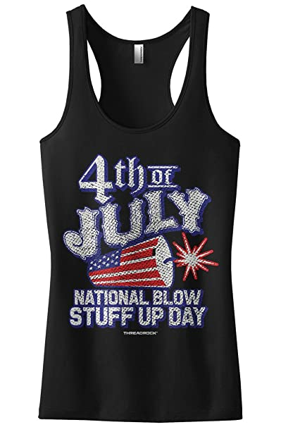 Amazon.com  Threadrock Women s 4th of July National Blow Stuff Up Day  Racerback Tank Top  Clothing 7a52ffb34