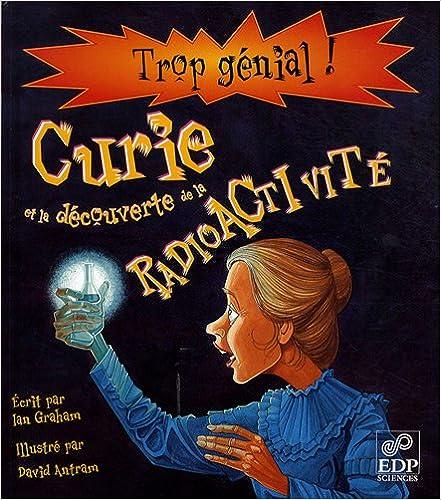 Téléchargement Marie Curie et la découverte de la radioactivité pdf