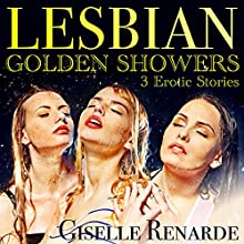 Lesbian Golden Showers Audiobook by Giselle Renarde Narrated by Giselle Renarde