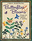Butterflies and Blooms: Designs for Applique & Quilting