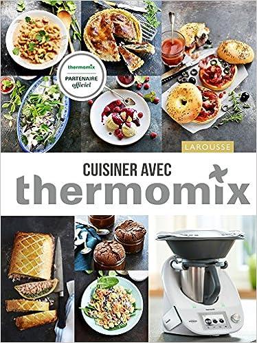 Amazon Fr Cuisiner Avec Thermomix Elise Delprat Alvares