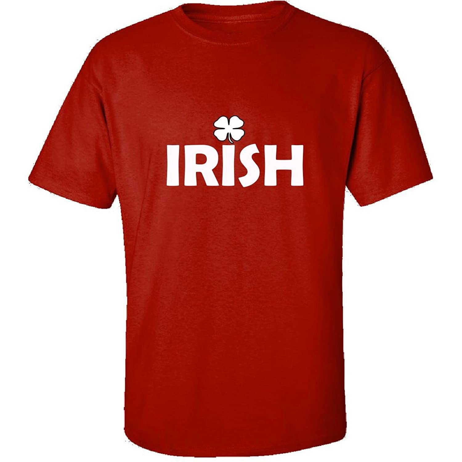 Irish And Proud For St Patricks Day - Adult Shirt