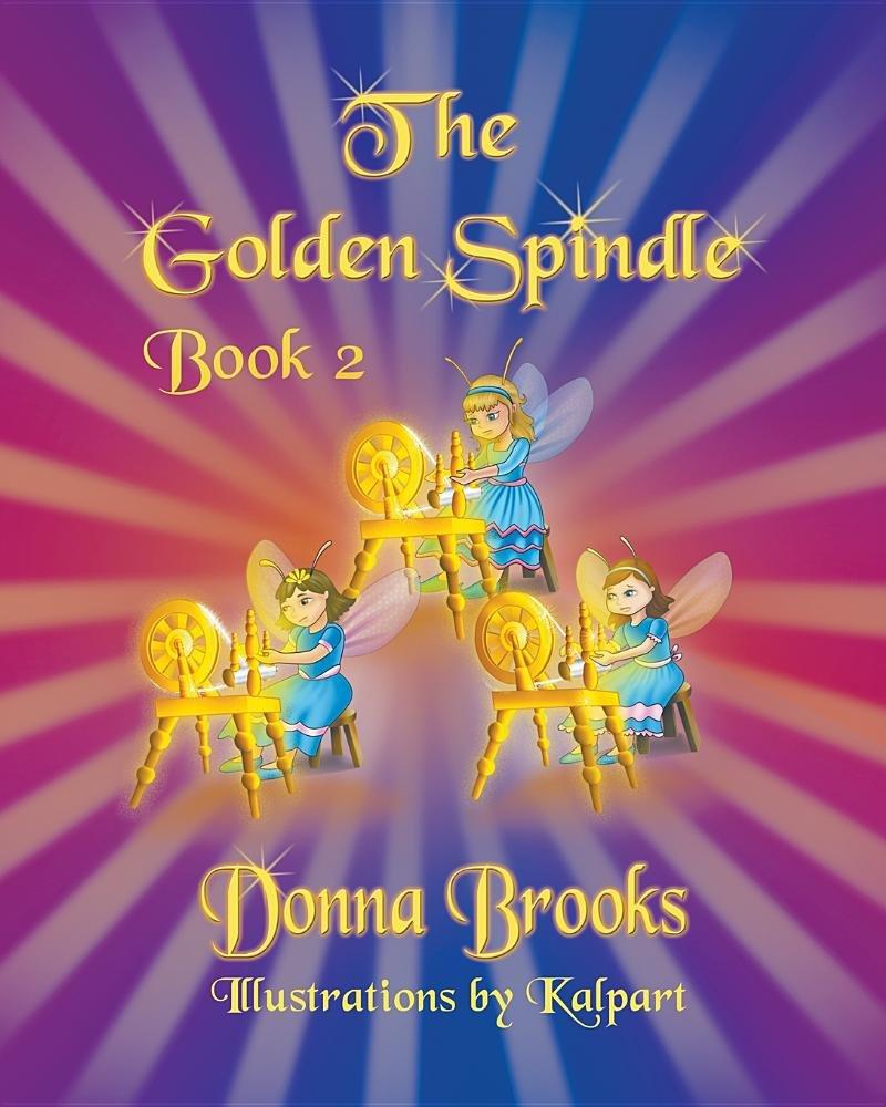 Download The Golden Spindle: Book # 2 pdf epub