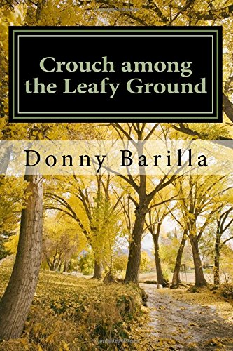 Crouch among the Leafy Ground