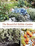 The Beautiful Edible Garden Design A Stylish Outdoor Space Using Vegetables Fruits and Herbs