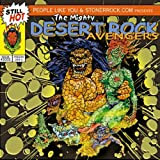 Mighty Desert Rock Avengers
