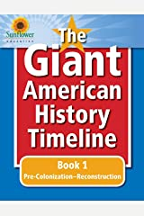 The Giant American History Timeline: Book 1: Pre-Colonization–Reconstruction Paperback