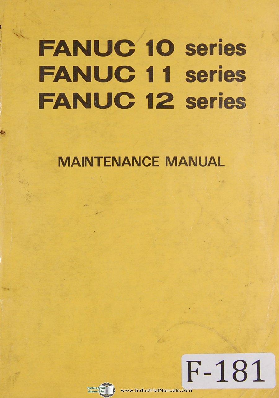 fanuc maintenance series 10 11 12 cnc programming manual fanuc rh amazon com fanuc maintenance manual b-65045e fanuc maintenance manual b-65045e