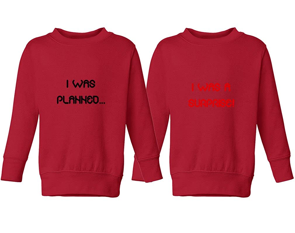 Cute Rascals I was Planned./I was A Surprise! Toddler Long Sleeve Sweatshirt Twin Set SWTTFUN026