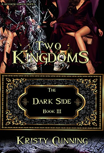 - Two Kingdoms (The Dark Side Book 3)