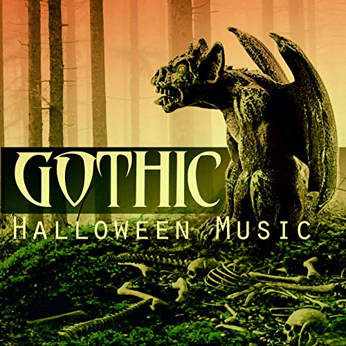 Gothic Songs For Halloween (Gothic Halloween Music: Creepy Cathedral Ambience, Tense Medieval Songs with Gregorian Choir & Haunted Ghost)