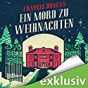 Ein Mord zu Weihnachten Audiobook by Francis Duncan Narrated by Hans Jürgen Stockerl