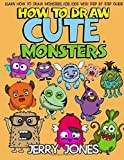 How to Draw Cute Monsters: Learn How to Draw Monsters for Kids with Step by Step Guide