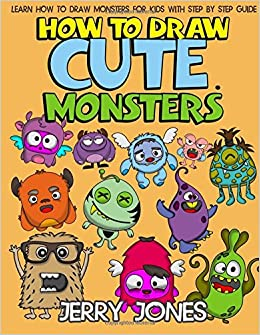 How To Draw Cute Monsters Learn How To Draw Monsters For Kids With