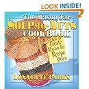 The Mason Jar Soup-to-Nuts Cookbook (Mason Jar Cookbook)